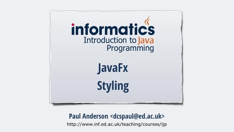 Thumbnail for entry JavaFX 5 - Styling