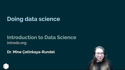 Thumbnail for entry IDS - Week 05 - 06 - Doing data science