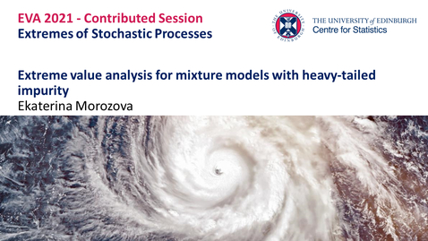 Thumbnail for entry Extremes of Stochastic Processes: Ekaterina Morozova