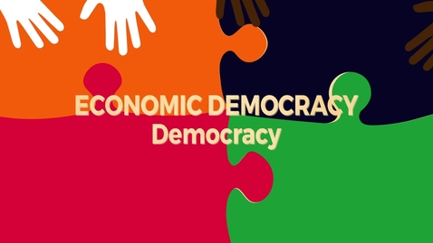 Thumbnail for entry Economic Democracy Block1 v1