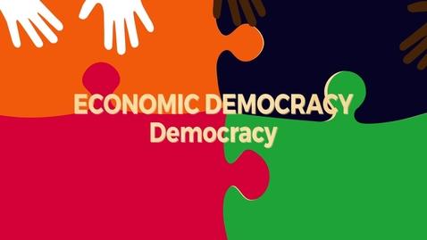 Thumbnail for entry Economic Democracy Block1 v1