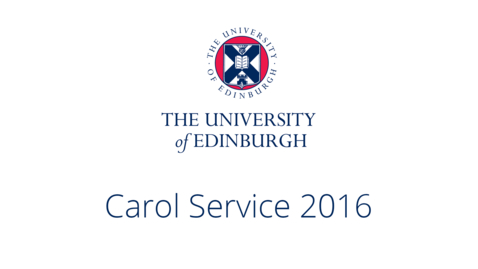 Thumbnail for entry University of Edinburgh Carol Service 2016