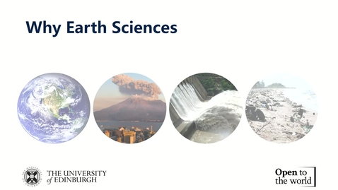 Thumbnail for entry Earth Sciences at Edinburgh Online Open Day 2020