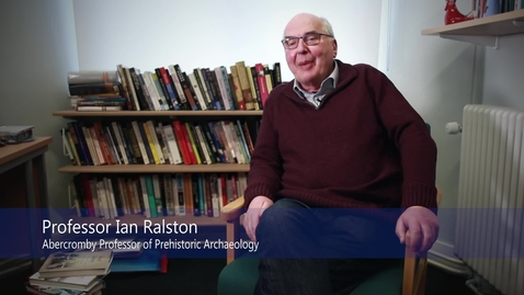 Thumbnail for entry Professor Ian Ralston -  Iron Age Settlements and British and Irish Hill Forts - Research In a Nutshell