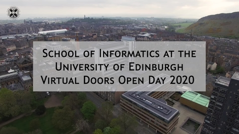 Thumbnail for entry Doors Open Day 2020: School of Informatics