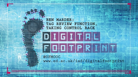 Thumbnail for entry Digital Footprint - Taking Control