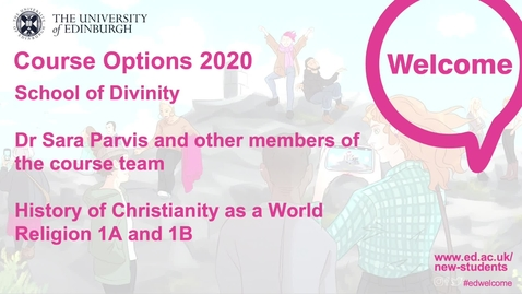 Thumbnail for entry Divinity - History of Christianity as a World Religion 1A and 1B