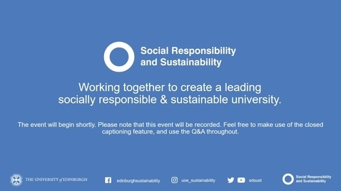 Thumbnail for entry Welcome event 2020: Sustainability at Edinburgh