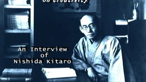 Thumbnail for entry Nishida Kitaro - Philosopher of nothingness: From ZEN Buddhism made Japanese philosophy