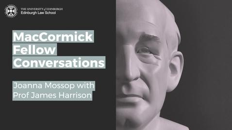 Thumbnail for entry MacCormick Conversations: Dr Joanna Mossop