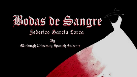 Thumbnail for entry Spanish Play 2018 -  Bodas de Sangre