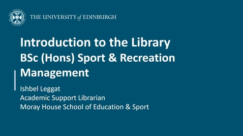 Thumbnail for entry Introduction to the Library for BSc (Hons) Sport and Recreation Management