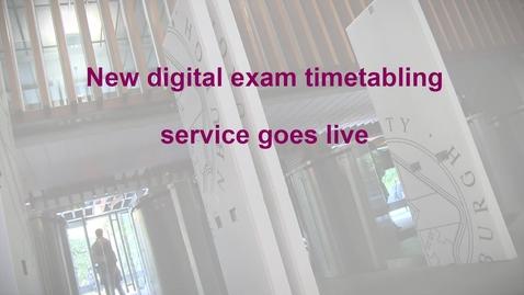 Thumbnail for entry SEP Newsletter: New digital exam timetabling service