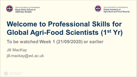 Thumbnail for entry Professional Skills for GAFS (1)- Week 0 - Welcome!