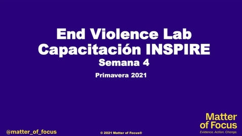 Thumbnail for entry INSPIRE Course Semana 4