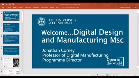 Thumbnail for entry MSc Digital Design and Manufacture Welcome Meeting with Programme Director