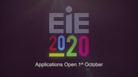 Thumbnail for entry Why you should apply for EIE