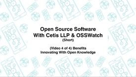 Thumbnail for entry Open Source Software with Cetis LLP., & OSSWatch, Short (Video 4 of 4) Benefits, Innovating With Open Knowledge