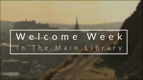 Thumbnail for entry Welcome Week In The Main Library