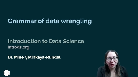 Thumbnail for entry IDS - Week 03 - 03 - Grammar of data wrangling