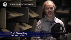 Thumbnail for entry Simon King-Speech Processing-Research In A Nutshell- School of Philosophy, Psychology and Language Sciences-16/06/2015