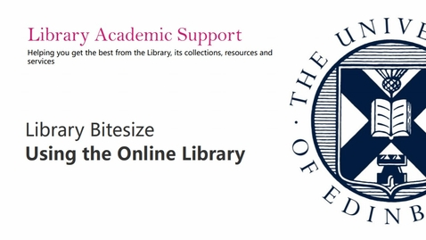 Thumbnail for entry Library Bitesize - Using the online library