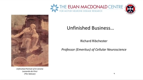 Thumbnail for entry Professor Richard Ribchester's retiral lecture and tributes