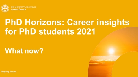 Thumbnail for entry PhD Horizons 2021: What now?