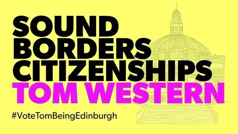 Thumbnail for entry Being Edinburgh: Vote for Tom Western
