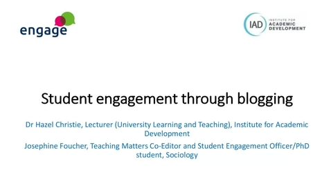 Thumbnail for entry Engage: Engaging students through blogging
