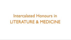 Thumbnail for entry Intercalated Honours in Literature and Medicine
