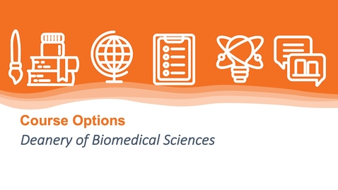 Thumbnail for entry Deanery of Biomedical Sciences