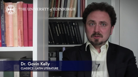 Thumbnail for entry Professor Gavin Kelly - Latin Literature - Research in a Nutshell