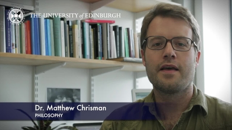Thumbnail for entry Matthew Chrisman-Philosophy-Research In A Nutshell- School of Philosophy, Psychology and Language Sciences-20/07/2012