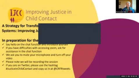 Thumbnail for entry IJCC webinar – A strategy for transforming child contact systems: Improving Justice in Child Contact   9th Nov 2020 (no avatars)