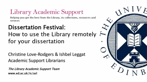 Thumbnail for entry Dissertation Festival : How to use the library remotely for your dissertation