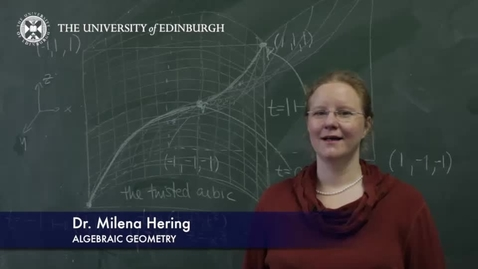 Thumbnail for entry Milena Hering- Algebraic Geometry- Research In A Nutshell - School of Mathematics -08/04/2014