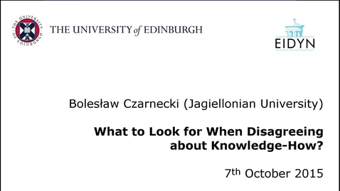Thumbnail for entry Bolesław Czarnecki: What to Look for when Disagreeing about Knowledge-How?
