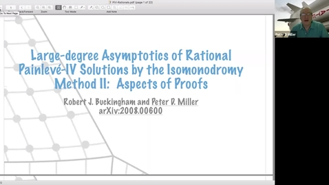 Thumbnail for entry Large-degree asymptotics of rational Painleve-IV solutions by the isomonodromy method Part II - Peter Miller
