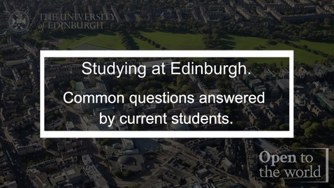 Thumbnail for entry Studying in Edinburgh - current students