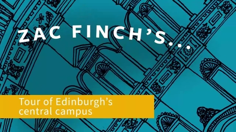 Thumbnail for entry Zac Finch's tour of the central Edinburgh campus