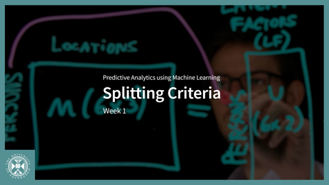 Thumbnail for entry Splitting Criteria