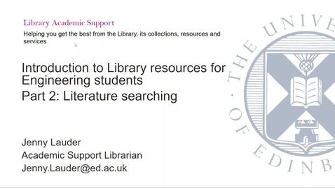 Thumbnail for entry Introduction to Library resources for Engineering - Part 2: Literature searching