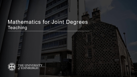 Thumbnail for entry Mathematics for Joint Degrees - Teaching - Grace Sansom (2020)