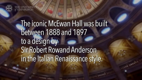 Thumbnail for entry The McEwan Hall Preview