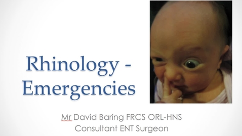 Thumbnail for entry Rhinology - Emergencies MBChB Yr5