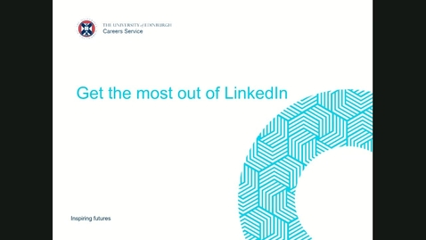 Thumbnail for entry Getting the most out of LinkedIn