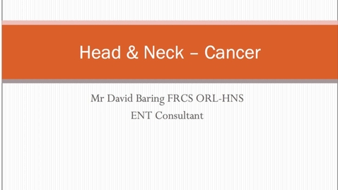 Thumbnail for entry Head and Neck - Cancer MBChB Yr5