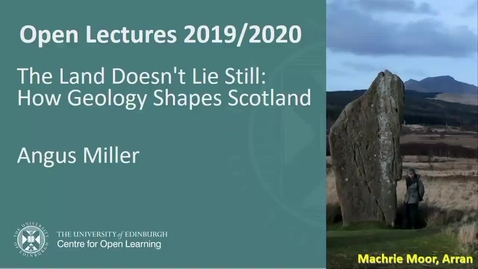 Thumbnail for entry This Land Doesn't Lie Still: How Geology Shapes Scotland