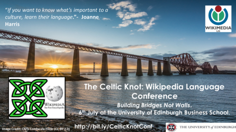 Thumbnail for entry The Celtic Knot: a Wikipedia Language Conference at the University of Edinburgh